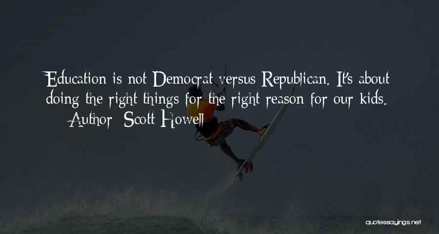 Scott Howell Quotes 605649