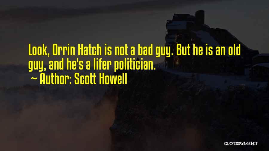 Scott Howell Quotes 709230
