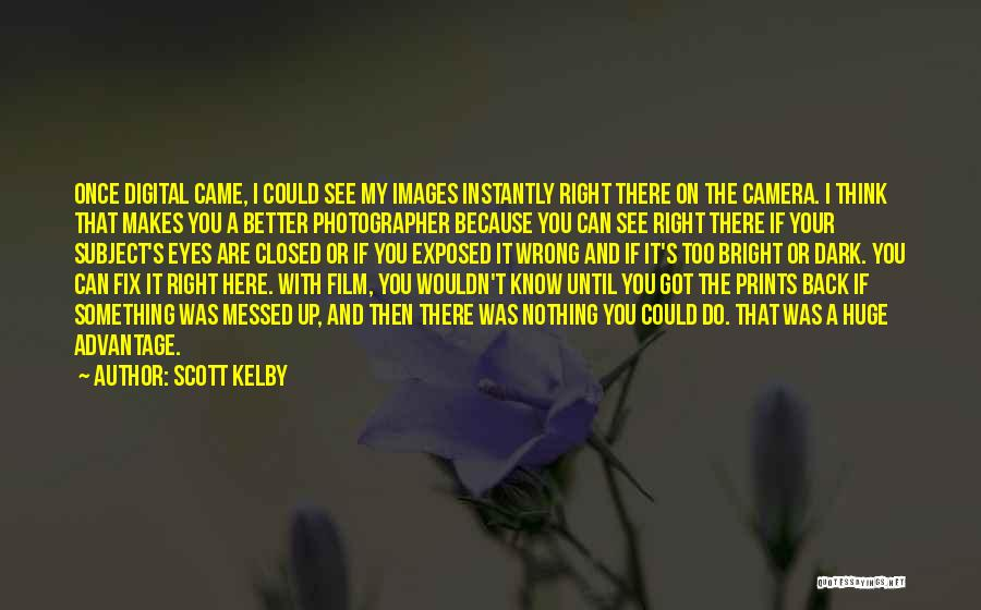Scott Kelby Quotes 1504404