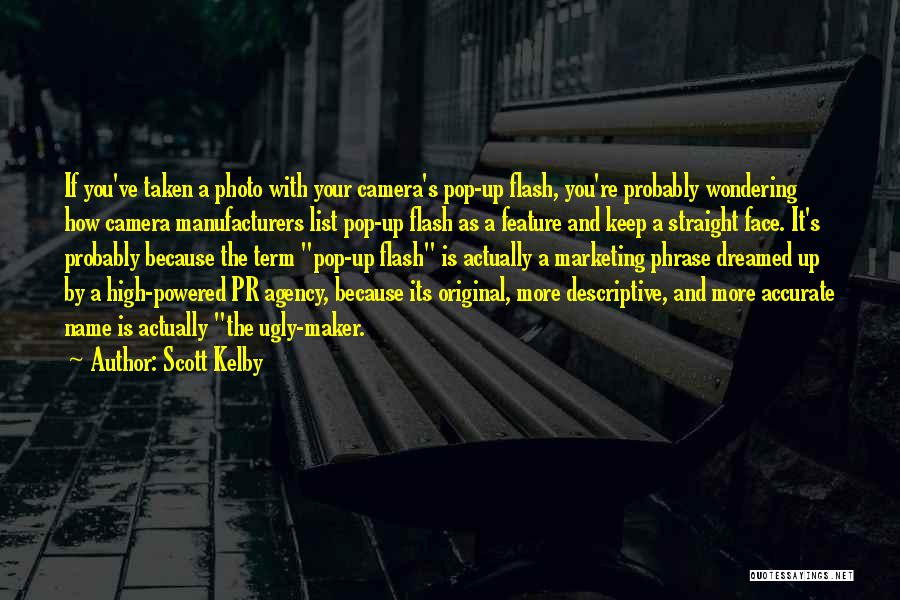 Scott Kelby Quotes 1980312