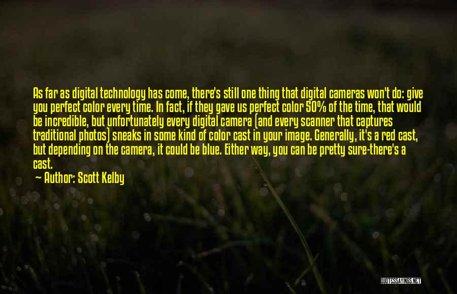 Scott Kelby Quotes 533054