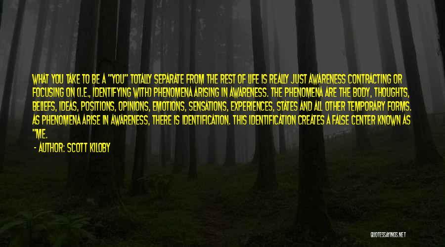 Scott Kiloby Quotes 1255873