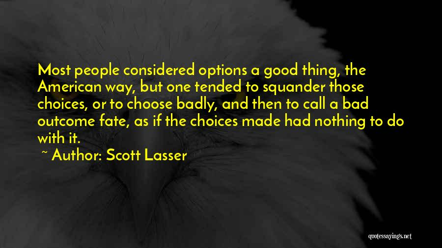 Scott Lasser Quotes 1555047