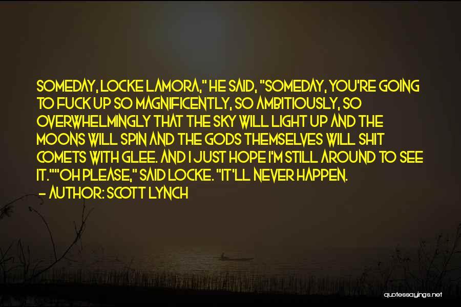 Scott Lynch Quotes 1056808