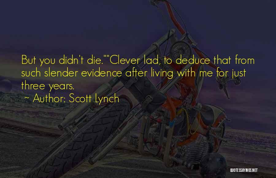 Scott Lynch Quotes 1117710