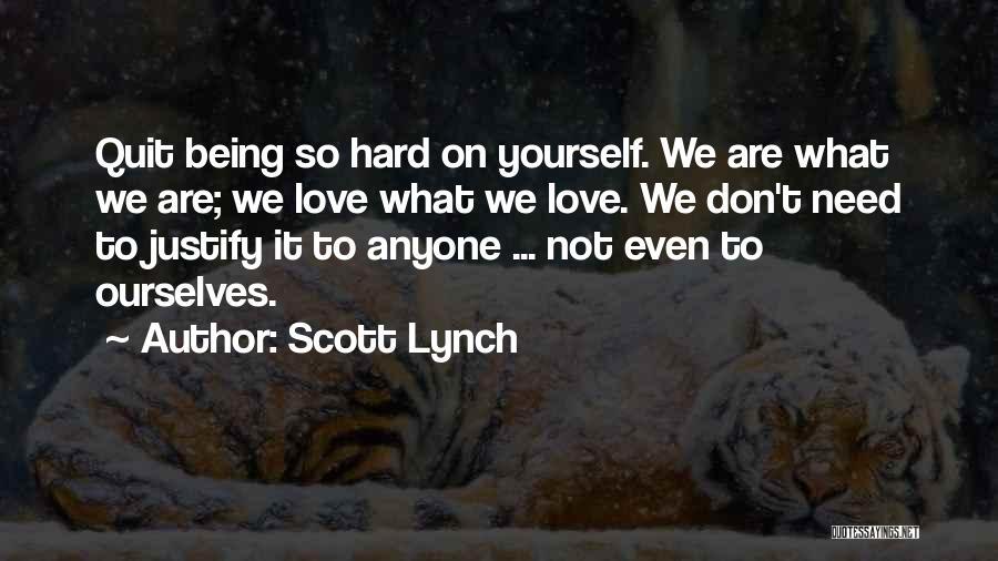 Scott Lynch Quotes 1230287