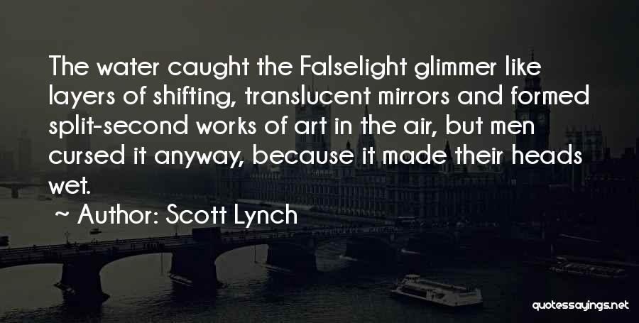 Scott Lynch Quotes 1426207