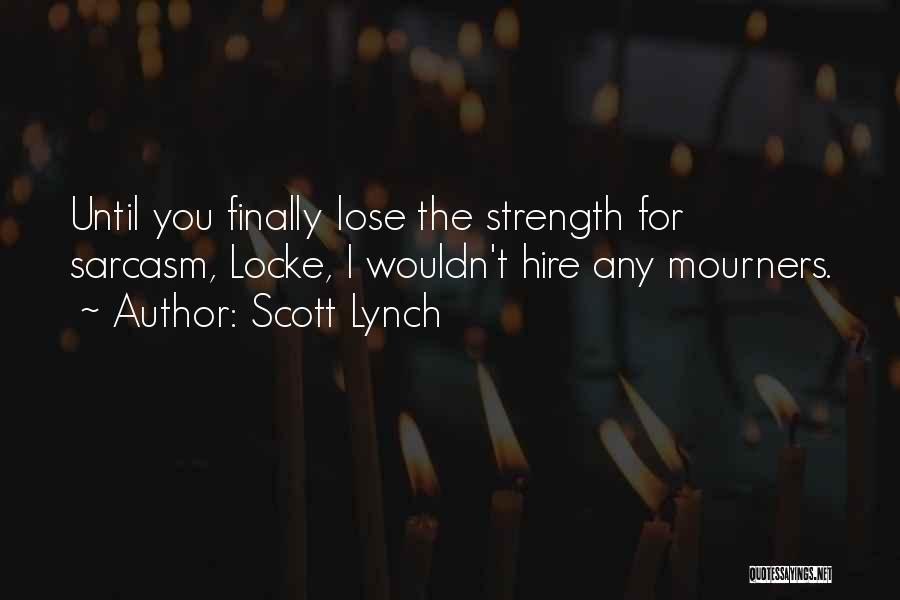 Scott Lynch Quotes 1506535