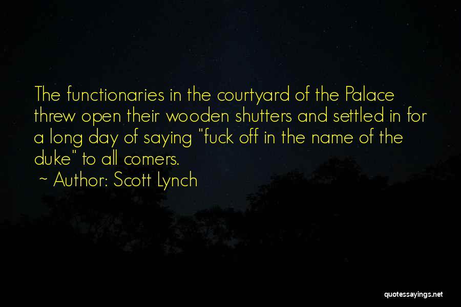 Scott Lynch Quotes 1564940