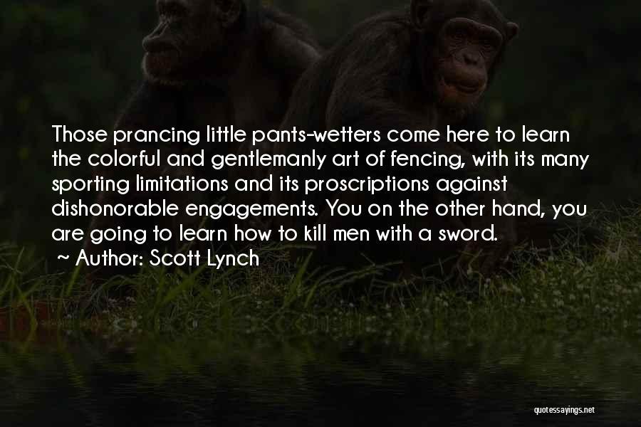 Scott Lynch Quotes 1834165