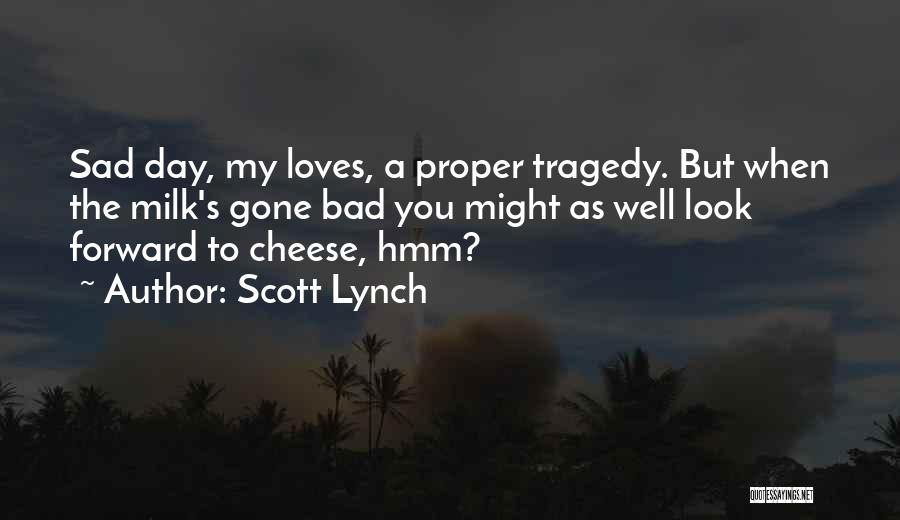 Scott Lynch Quotes 1896465