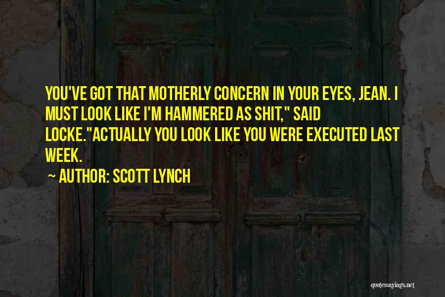 Scott Lynch Quotes 191950