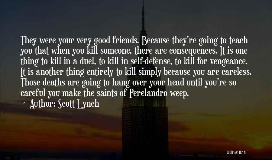 Scott Lynch Quotes 1977633