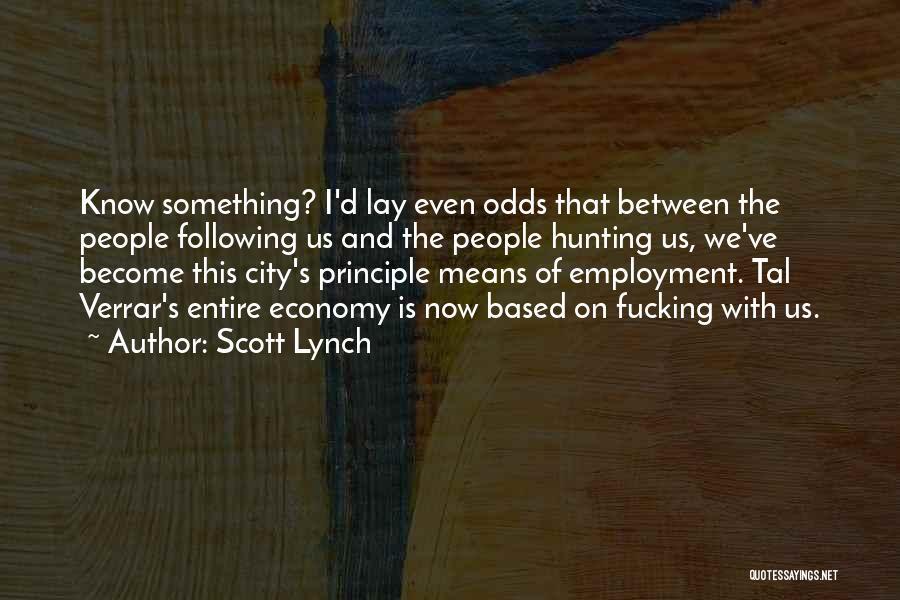 Scott Lynch Quotes 2007099