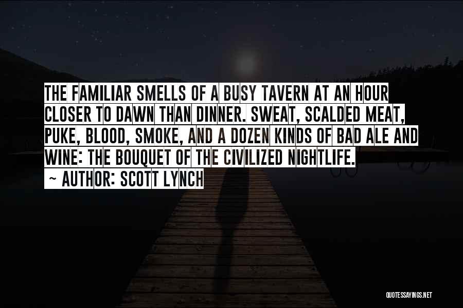 Scott Lynch Quotes 2009767
