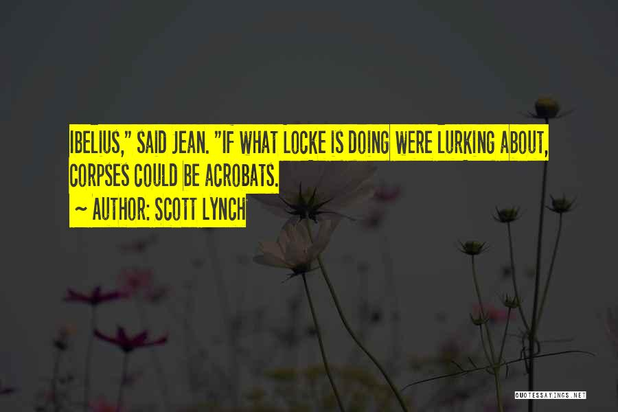 Scott Lynch Quotes 2031392