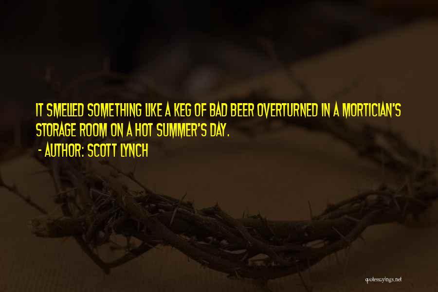 Scott Lynch Quotes 2096528