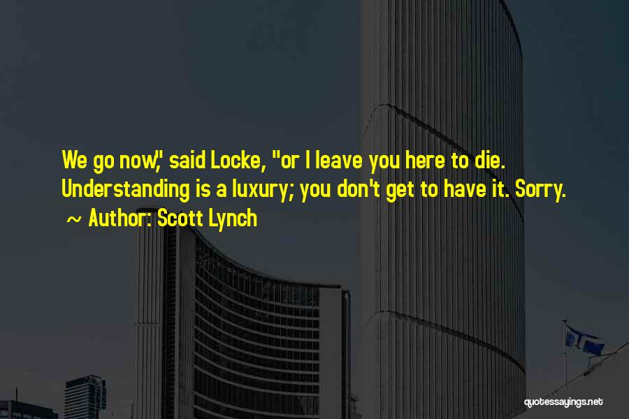 Scott Lynch Quotes 2104564