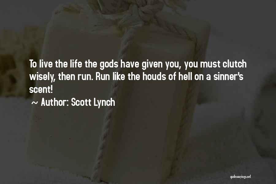 Scott Lynch Quotes 231249