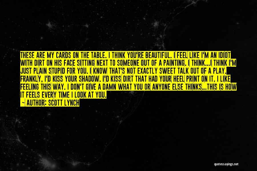 Scott Lynch Quotes 349202