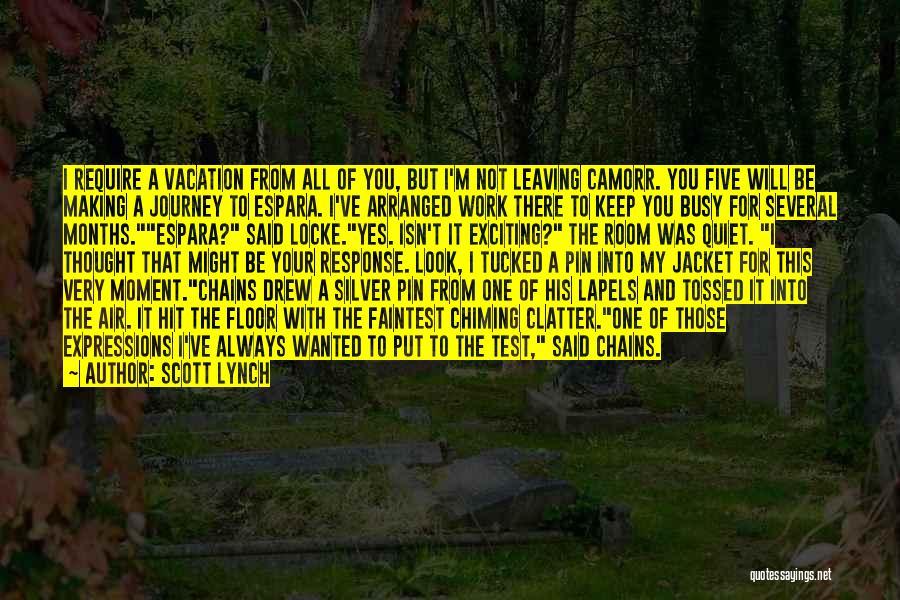 Scott Lynch Quotes 562778