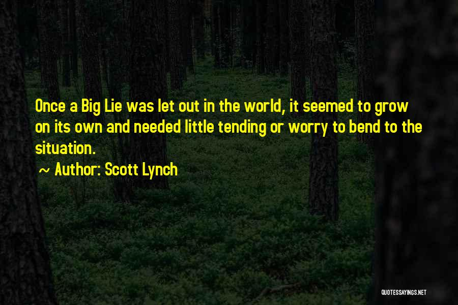 Scott Lynch Quotes 635104