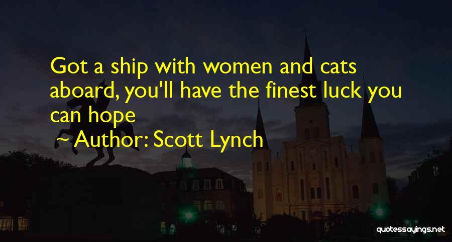 Scott Lynch Quotes 645620