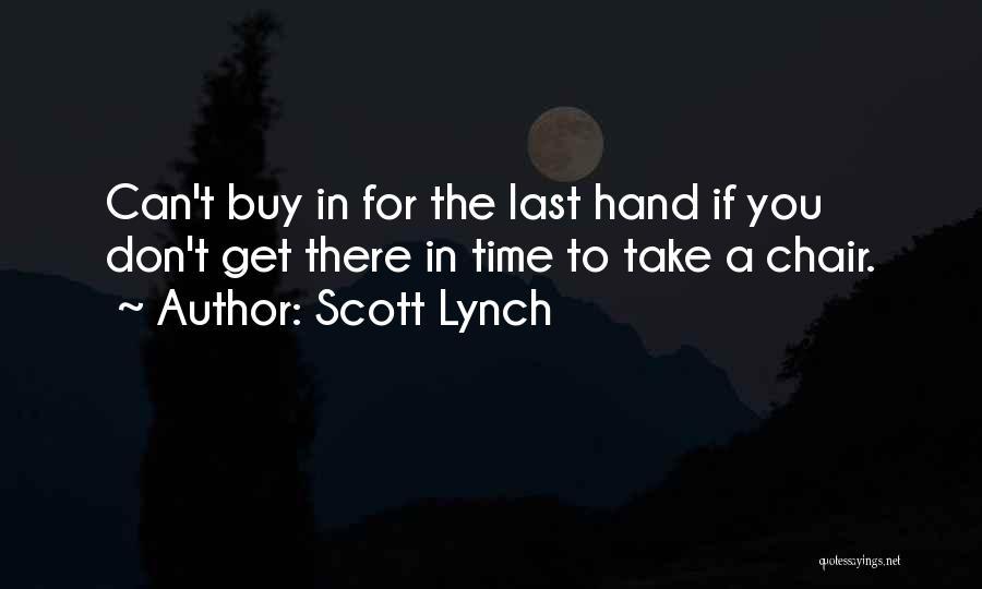 Scott Lynch Quotes 668007