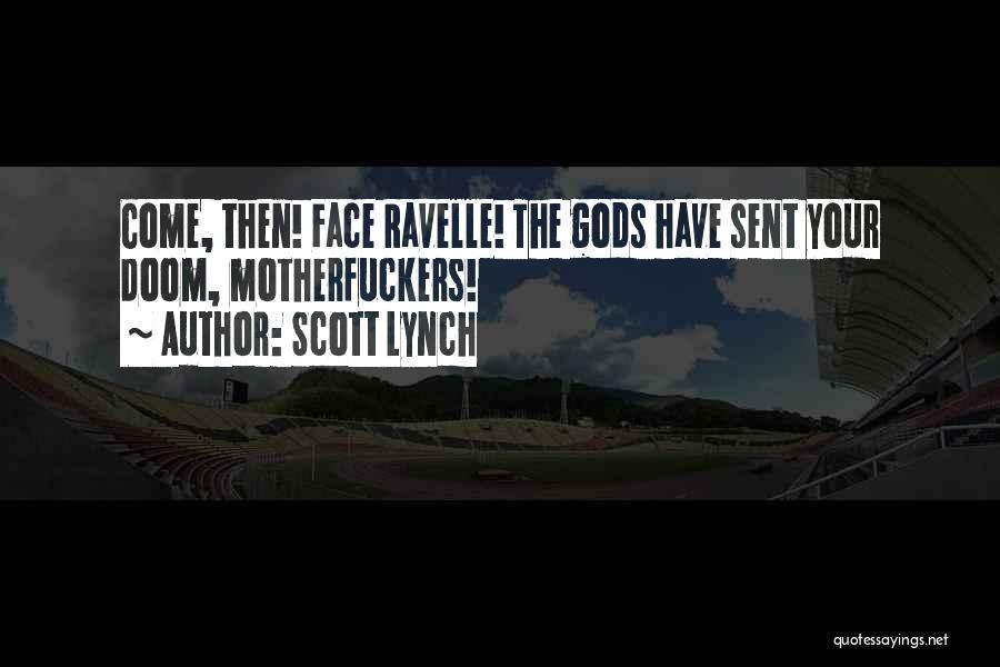 Scott Lynch Quotes 696585