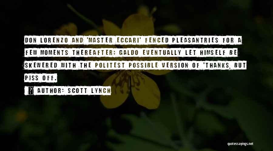 Scott Lynch Quotes 711675