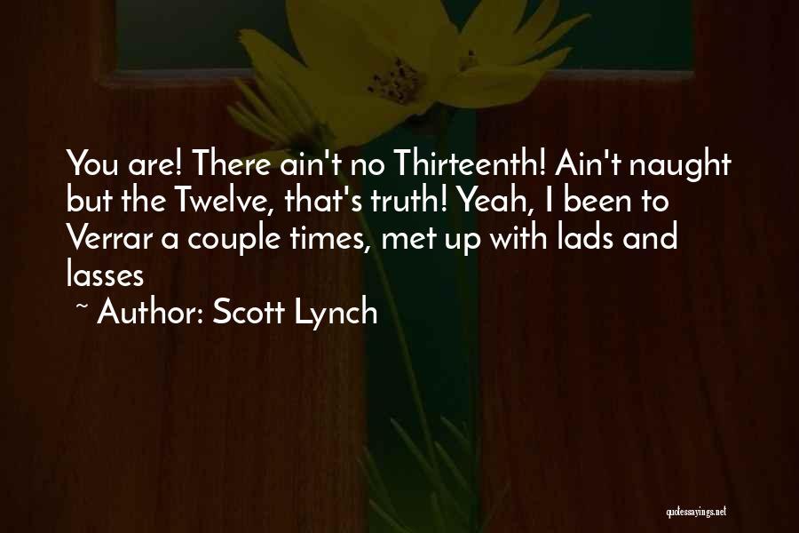 Scott Lynch Quotes 803767