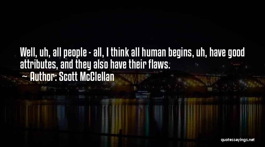 Scott McClellan Quotes 1089196