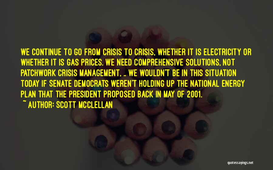 Scott McClellan Quotes 1293399