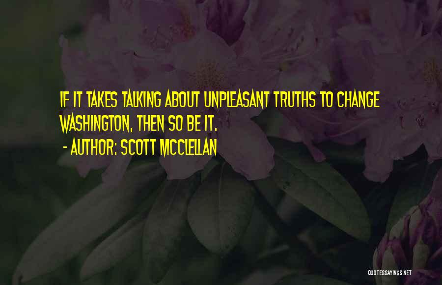Scott McClellan Quotes 1301835