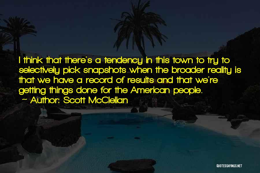 Scott McClellan Quotes 1311811