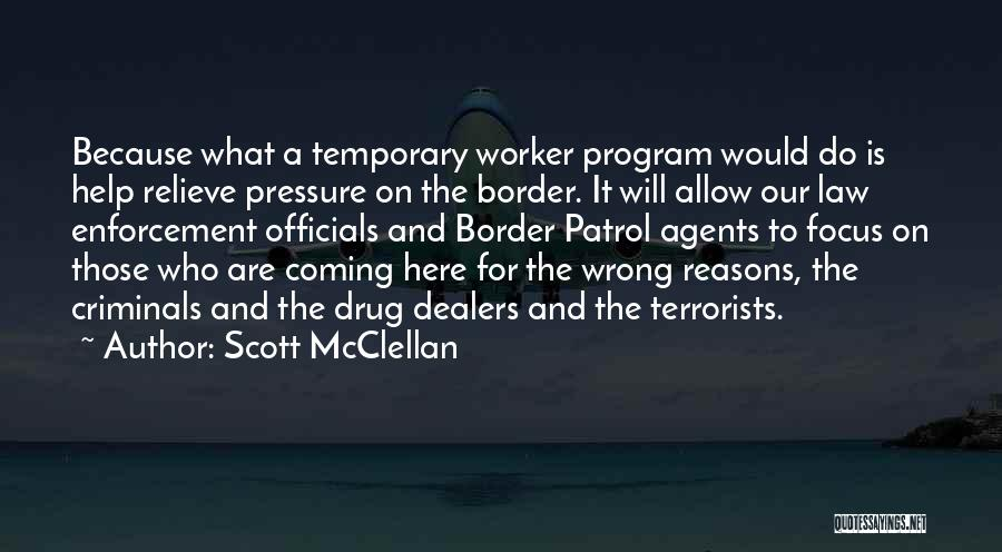 Scott McClellan Quotes 1363134