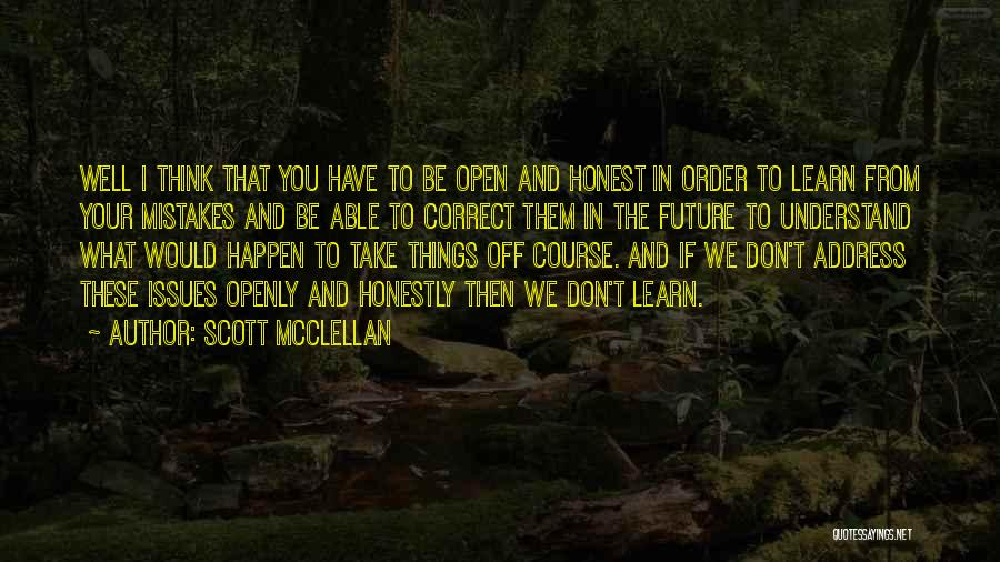 Scott McClellan Quotes 165213