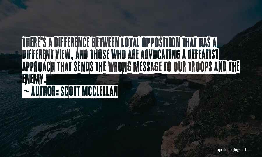 Scott McClellan Quotes 1772696