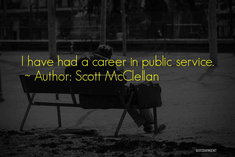 Scott McClellan Quotes 1827123