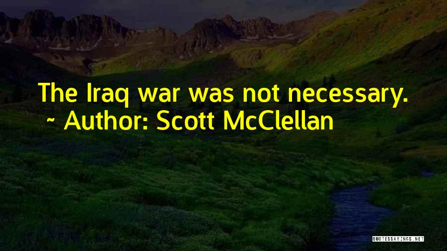 Scott McClellan Quotes 314957