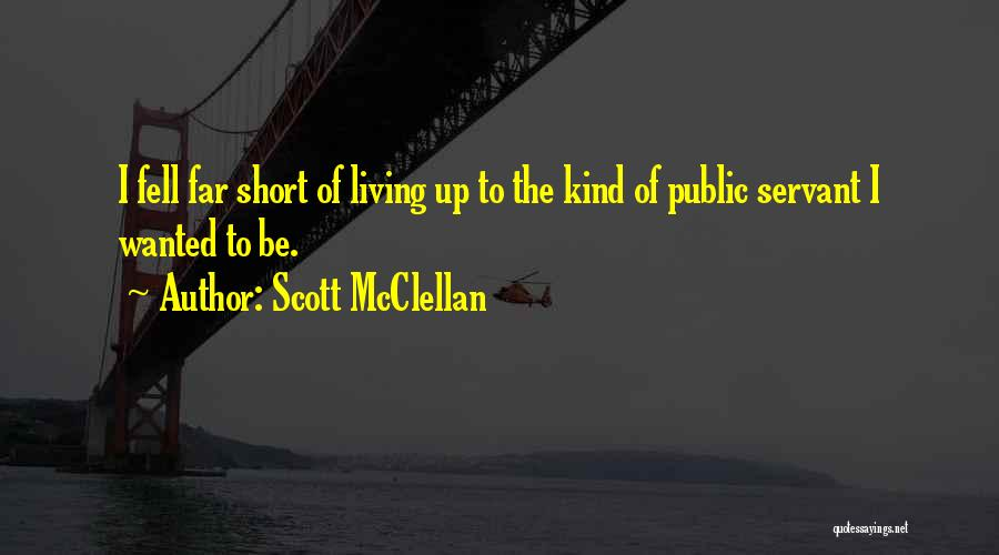Scott McClellan Quotes 333569