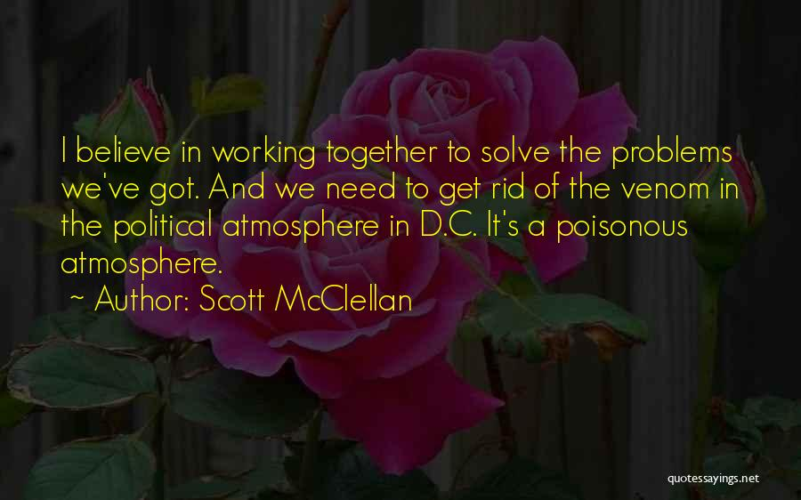 Scott McClellan Quotes 525343