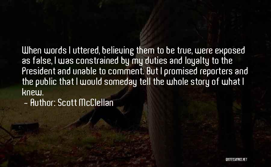 Scott McClellan Quotes 561962