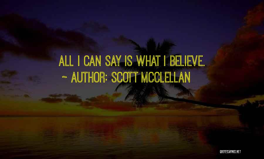 Scott McClellan Quotes 573037