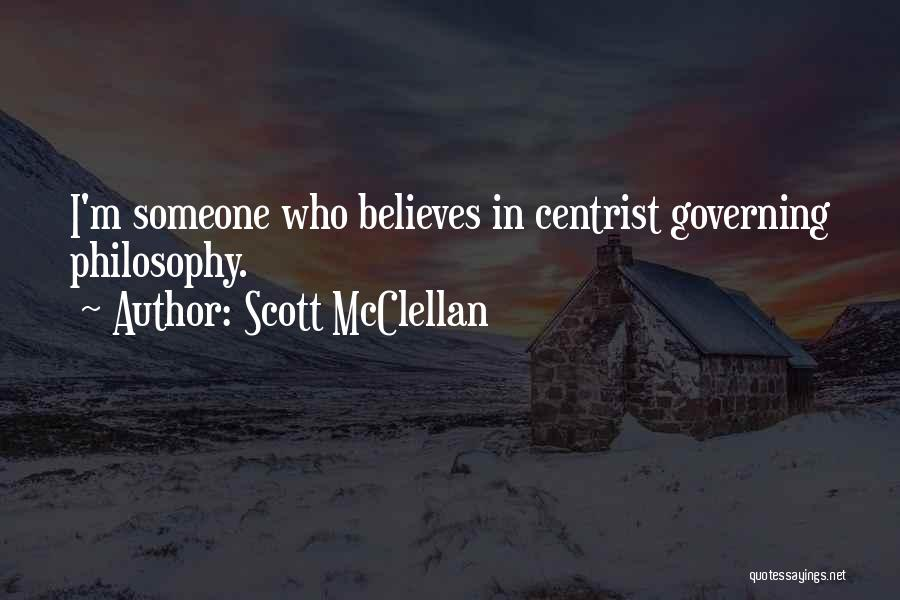 Scott McClellan Quotes 644770