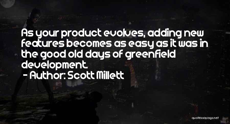 Scott Millett Quotes 349707