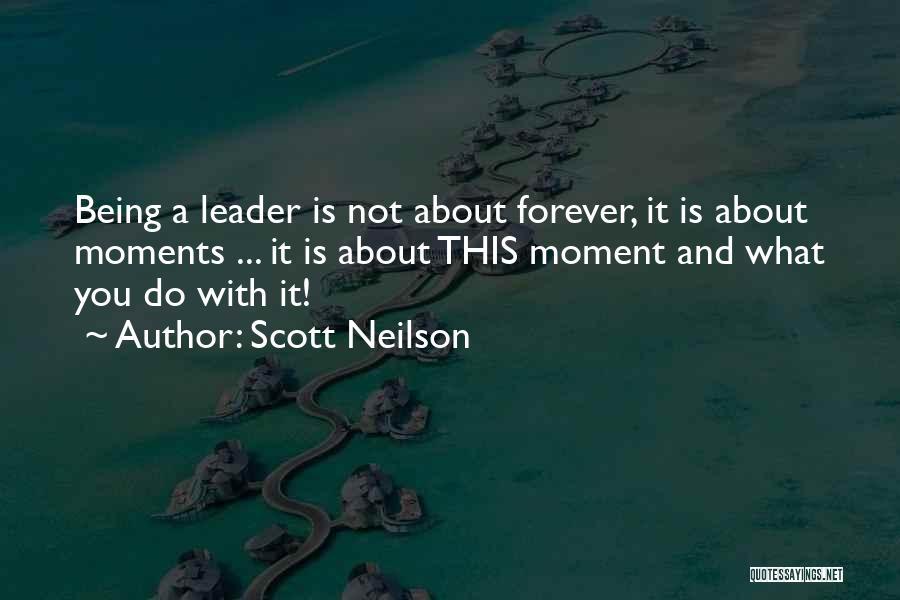 Scott Neilson Quotes 760239