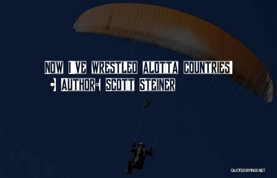 Scott Steiner Quotes 1585178
