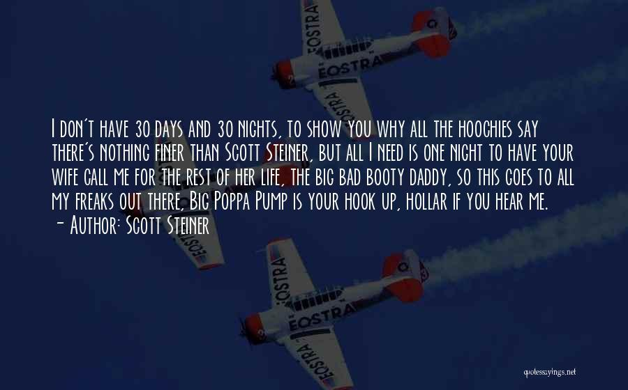 Scott Steiner Quotes 172042