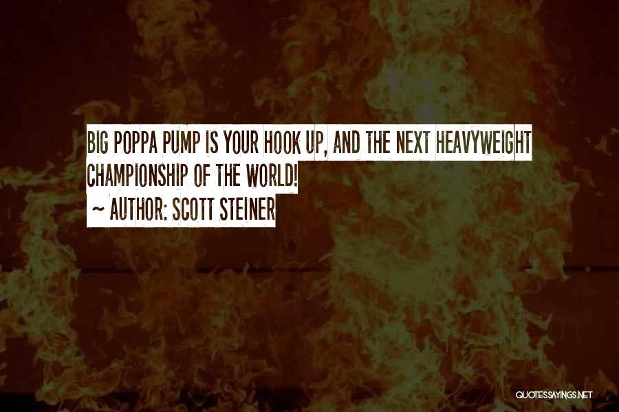 Scott Steiner Quotes 2116664